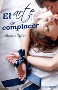 El Arte de Complacer por Alison Tyler