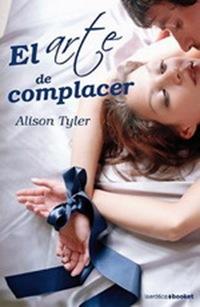 El Arte de Complacer por Alison Tyler