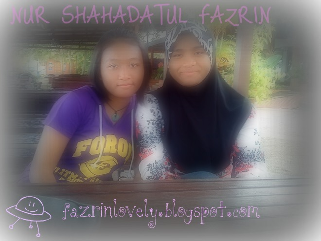 kesah Nur Shahadatul Fazrin