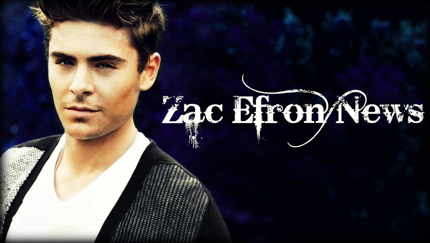 Zac Efron News