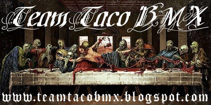 TEAM TACO BMX