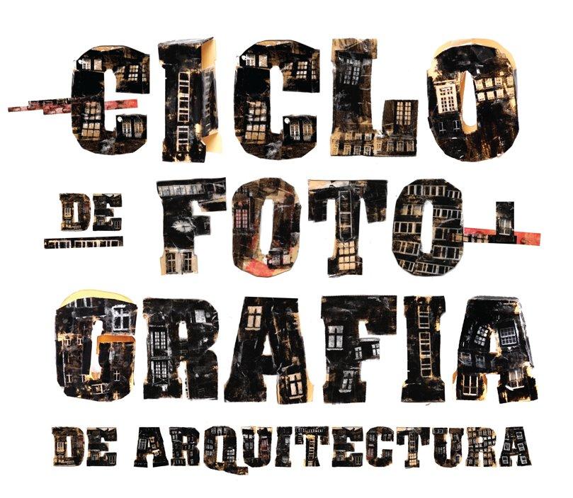 Ciclo de Fotografia de Arquitectura