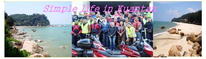 Simple life in Kuantan