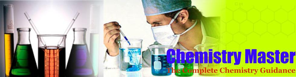 CHEMISTRY MASTER