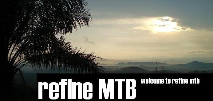 Refine MTB