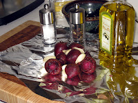 Beets & garlic with olive oil, salt and pepper