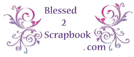 Blessed 2 Scrapbook