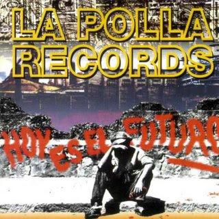 http://1.bp.blogspot.com/_jhd5V-uS_e8/R4ktJ2UO7tI/AAAAAAAAALo/FzHdIdu2jMQ/s320/La_Polla_Records-Hoy_Es_El_Futuro-Frontal.jpg