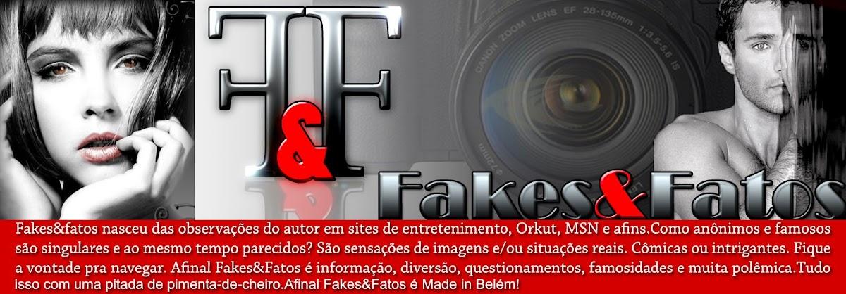 Fakes&Fatos