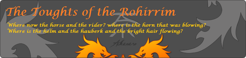 The Thoughts of a Rohirrim