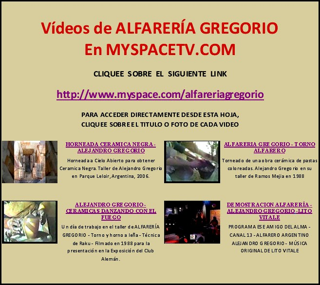 CANAL de VIDEOS de ALFARERÍA GREGORIO en MY SPACE TV .COM