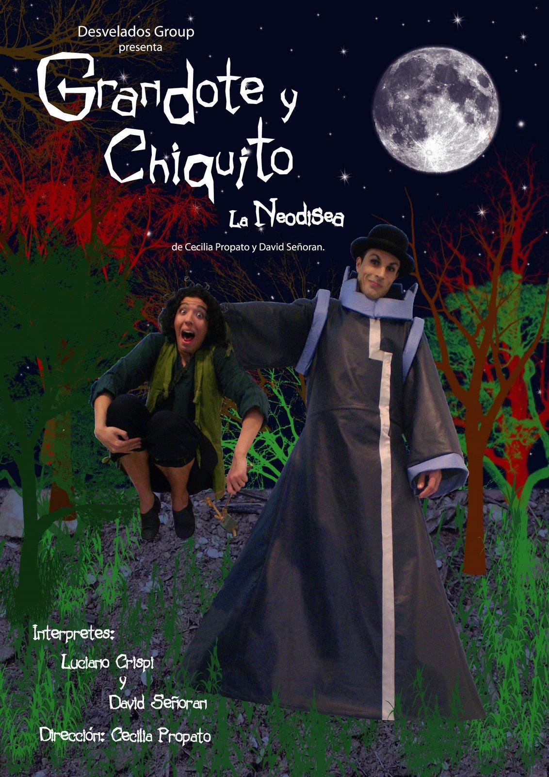 Grandote y Chiquito, La Neodisea.