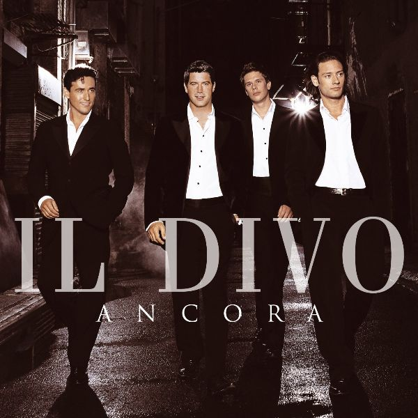 Music so much more il divo ancora 2005 - Il divo music ...