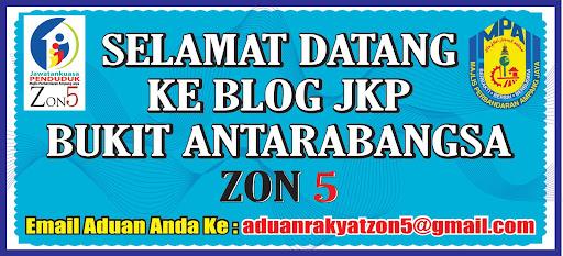 SELAMAT DATANG KE BLOG JKP ZON 5 BUKIT ANTARABANGSA
