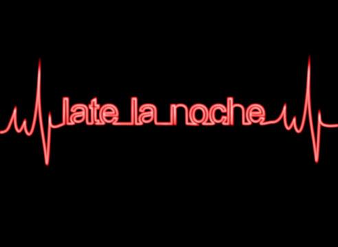 Late La Noche
