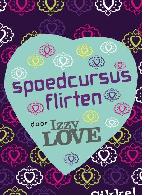 blogger.com   Spoedcursus Flirten Door Izzylove, Manon Sikkel     Boeken