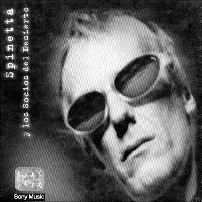 Spinetta y los socios del desierto – Spinetta Y Los Socios Del Desierto – 1997 (320kbps)