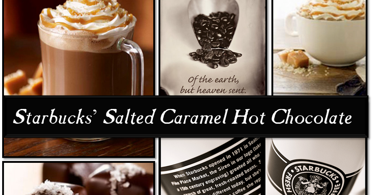 Finding My Aloha: Starbucks' Salted Caramel Hot Chocolate...IS BACK!
