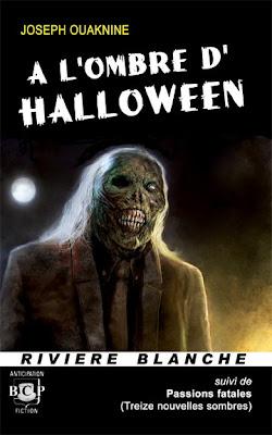 A l'ombre d' Halloween de Joseph Ouaknine rivière blanche