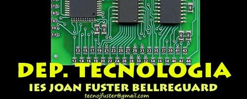 Departament de Tecnologia IES Joan Fuster Bellreguard