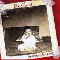 Sentenced to Living, de Big Gilson