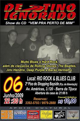 Banda Destino Ignorado faz show de lançamento do CD Vem Pra Perto de Mim no Rio Rock e Blues Club da Barra