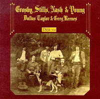 Dèja Vu, Crosby, Stills, Nash & Young