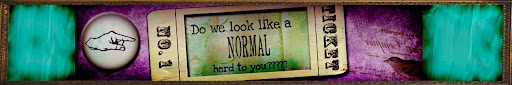 ~Do we look like a NORMAL Herd to you?