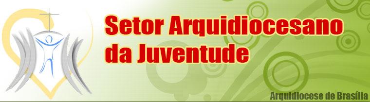 Setor Arquidiocesano da Juventude - Brasília