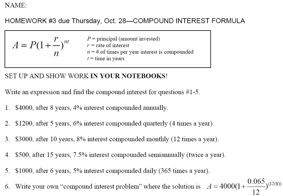 Homework for Ehrbar: HW #3 Compound Interest Formula sheet