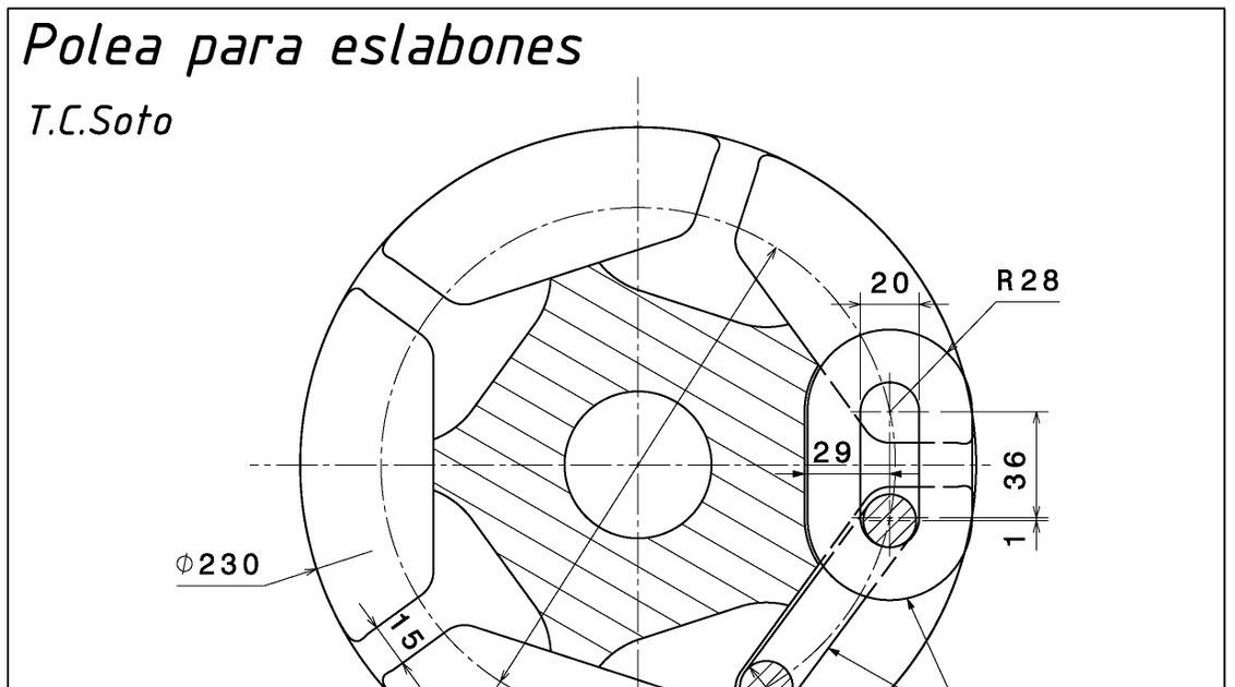 Planos con ciri polea para eslabones t c soto for Polea para subir muebles