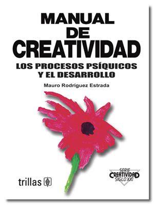 Nueva adquisici 243 n manual de creatividad los procesos ps 237 quicos y