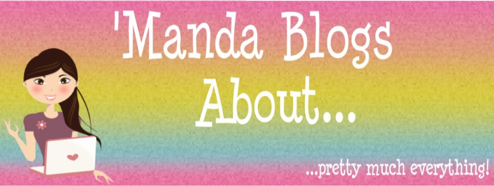 'Manda Blogs About . . .