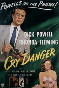 Cry Danger 1951 Hollywood Movie Watch Online