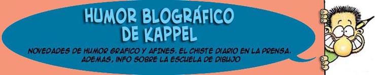 HUMOR BLOGRÁFICO DE KAPPEL