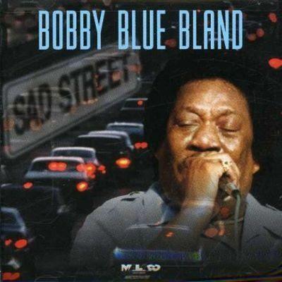 BOBBY BLAND - SAD STREET  1995