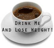 Cup of coffee with words Drink Me and Lose Weight! superimposed