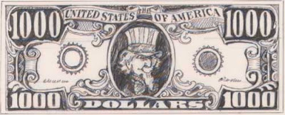 Cartoonish drawing of a $1,000 bill with a picture of Uncle Sam in the center