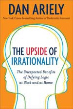 Cover of The Upside of Irrationality