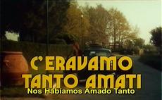 """40 años de """"Nos habíamos amado tanto"""", de Ettore Scola"""
