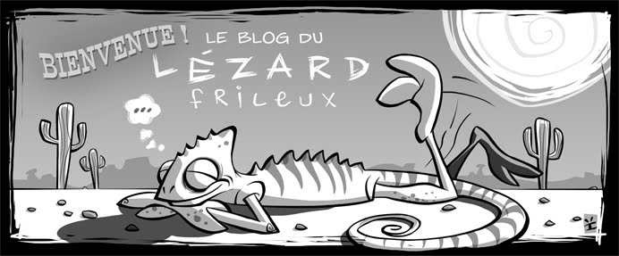 Le blog du lzard frileux