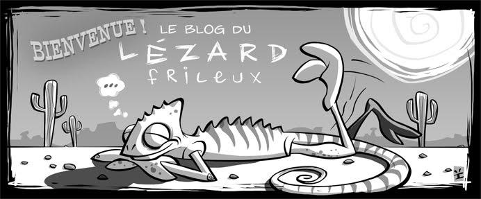 Le blog du lézard frileux