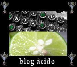 Este blog tiene el premio Blog ácido