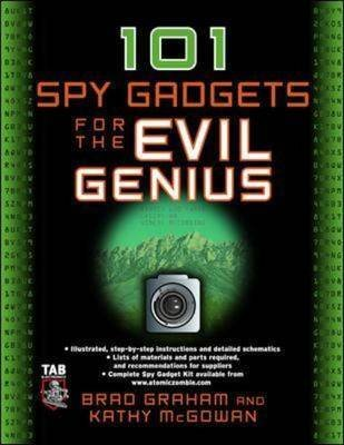 Spy Gadgets For The Evil Genius