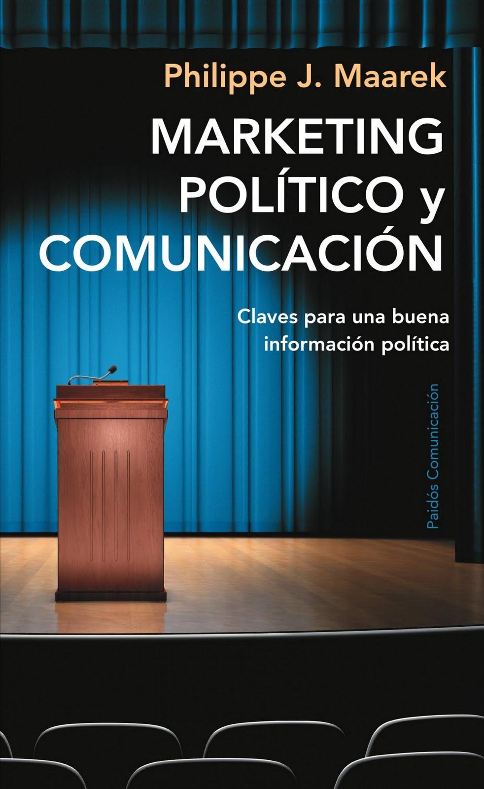 Nuevo Viernes - Nuevo Libro: MARKETING POLÍTICO Y COMUNICACIÓN ...