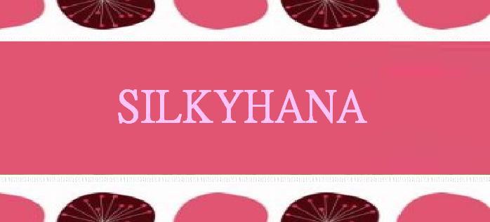 Silkyhana
