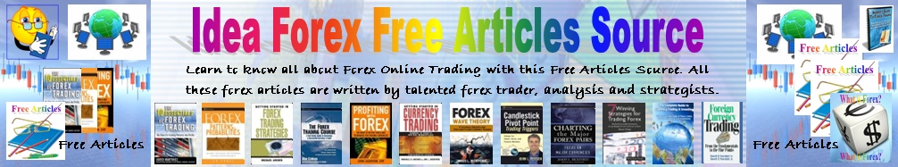 Idea Forex Free Articles Source