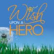 Wish Upon a Hero