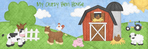 My Crazy Hen House