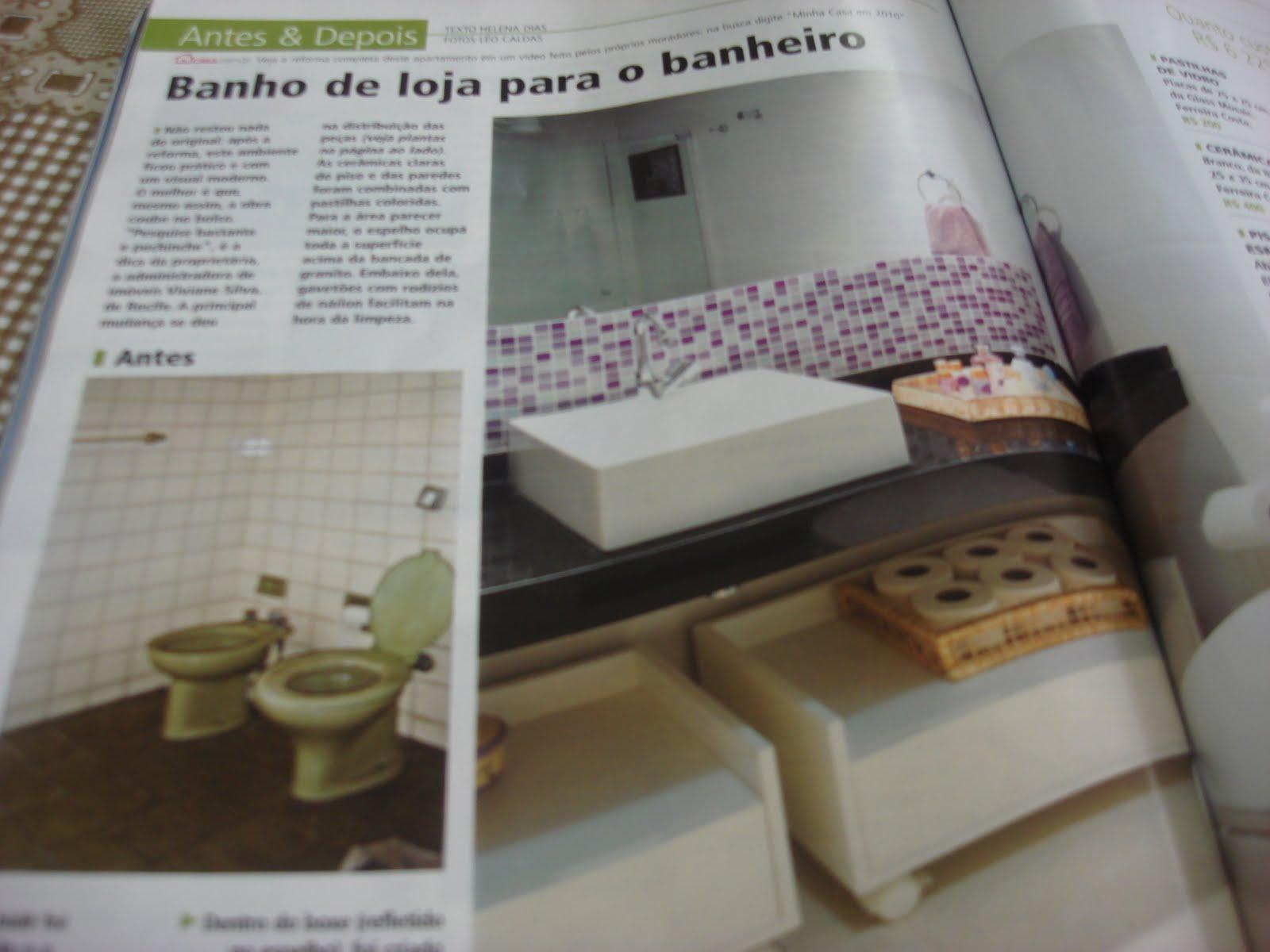 Revista Minha Casa Jeito de Casa Blog de Decoração #5D4C34 1600x1200 Banheiro Antigo Reforma